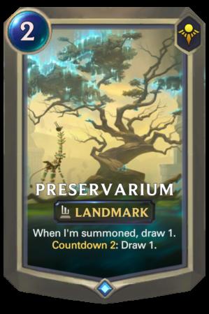 Preservarium (LoR reveal)