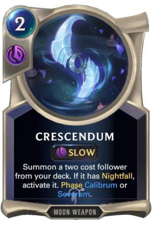 Crescendum (LoR Card)