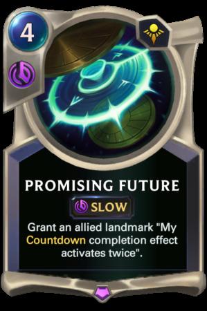 Promising Future (LoR reveal)