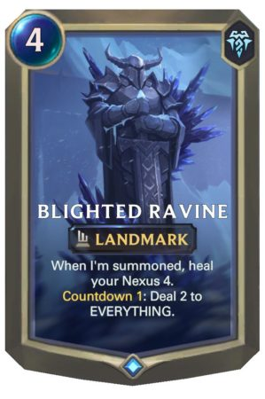Blighted Ravine (LoR Card)