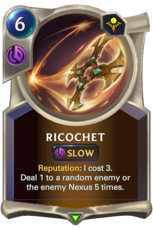 Ricochet (LoR reveal)