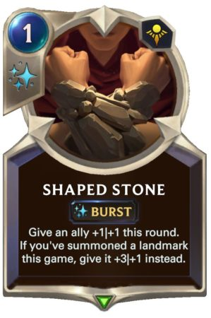 Shaped Stone (LoR Card)