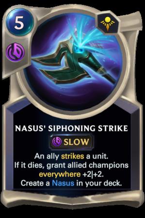 Nasus's Siphoning Strike (LoR reveal)