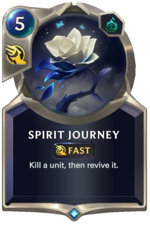 Spirit Journey (LoR Card)