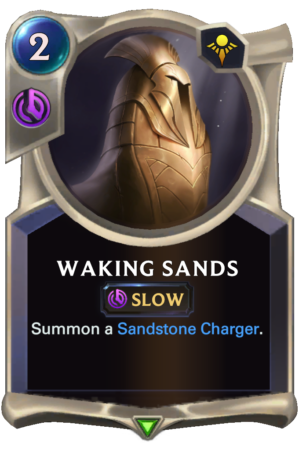 Waking Sands (LoR reveal)