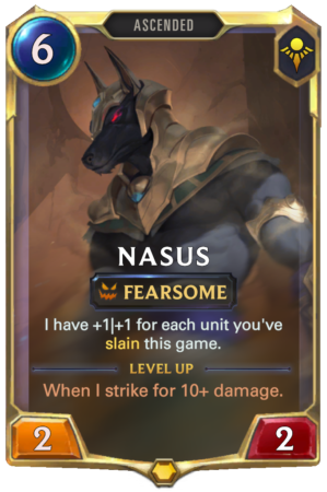 Nasus Level 1 (LoR reveal)