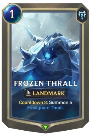Frozen Thrall (LoR Card)