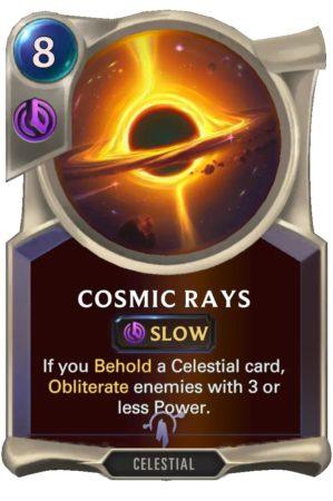 Cosmic Rays (LoR Card)