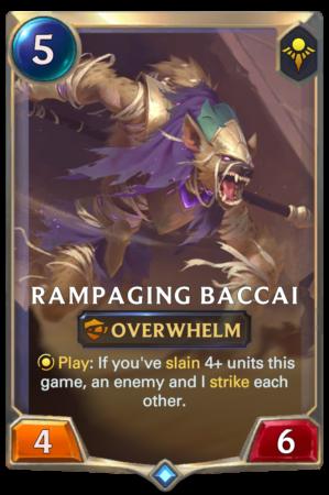 Rampaging Baccai (LoR reveal)