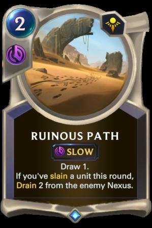 Ruinous Path (LoR reveal)
