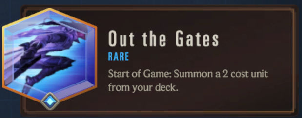 Out of the Gates (LoR Passive)