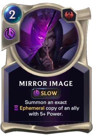 Mirror Image (LoR reveal)