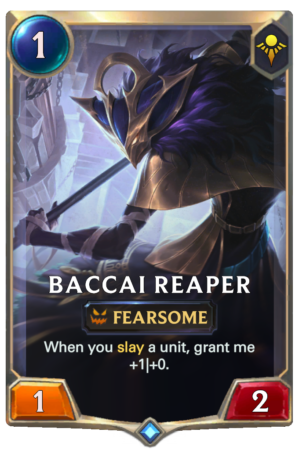 Baccai Reaper (LoR reveal)