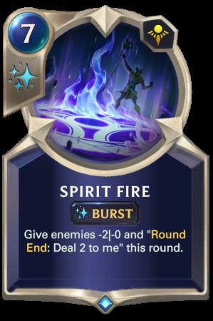 Spirit Fire (LoR reveal)