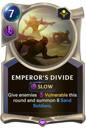 Emperor's Divide (LoR Card)
