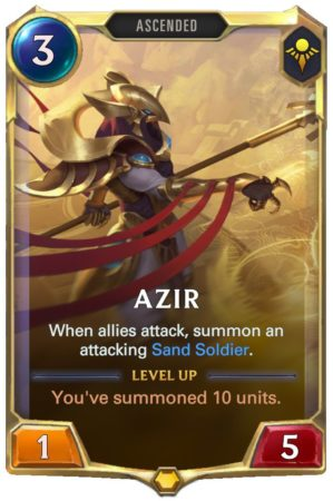 Azir level 1 (LoR Card)