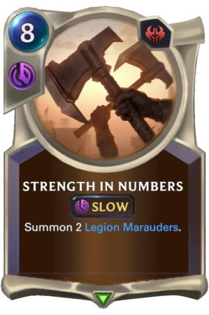 Strength In Numbers (LoR Card)