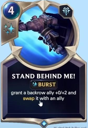 Stand Behind Me! (LoR Custom Card)