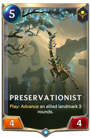 Preservationist (LoR Card)