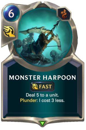 Monster Harpoon (LoR Card)