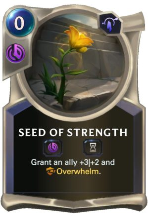 Seed of Strength (LoR Card)