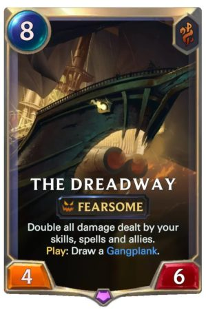 The Dreadway (LoR Card)