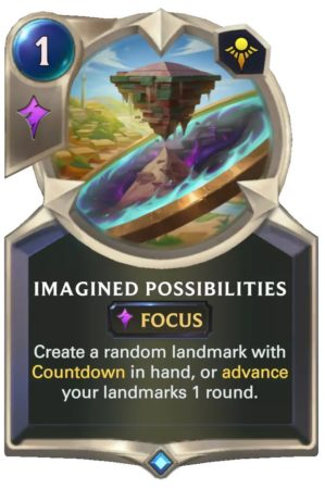 Imagined Possibilities (LoR Card)