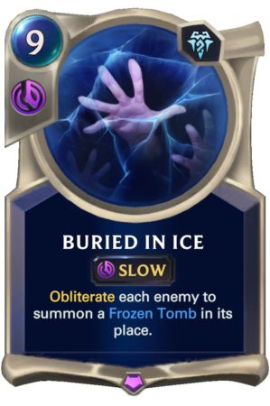 Buried in Ice (LoR Card)