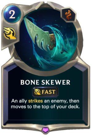 Bone Skewer (LoR Card)
