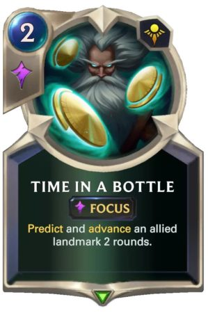 Time in a Bottle (LoR Card)