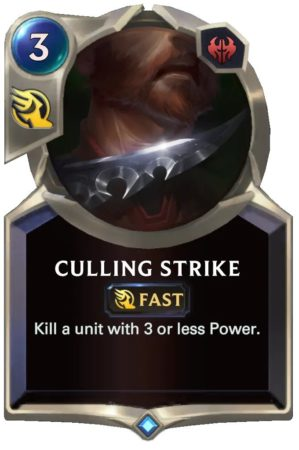 Culling Strike (LoR Card)