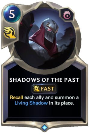Shadows of the Past (LoR reveal)