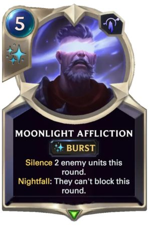 Moonlight Affliction (LoR Card)