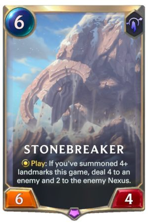 Stonebreaker (LoR reveal)