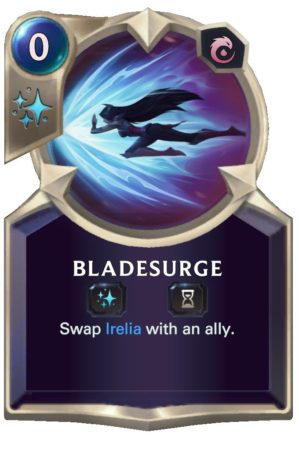 Bladesurge (LoR Card)