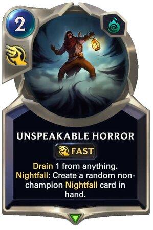 Unspeakable Horror (LoR Card)