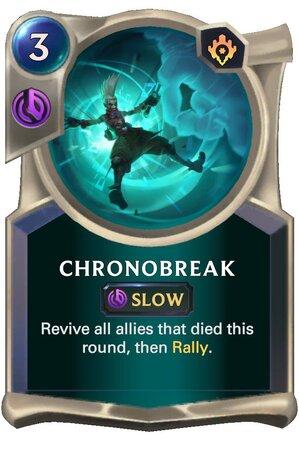 Chronobreak (LoR Card)