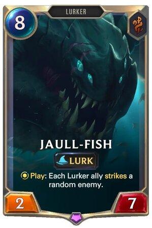 Jaull-Fish (LoR Card)