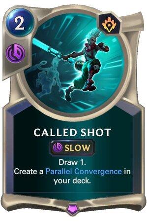 Called Shot (LoR Card)