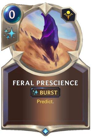 Feral Prescience (LoR Card)