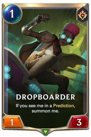 Dropboarder (LoR Card)