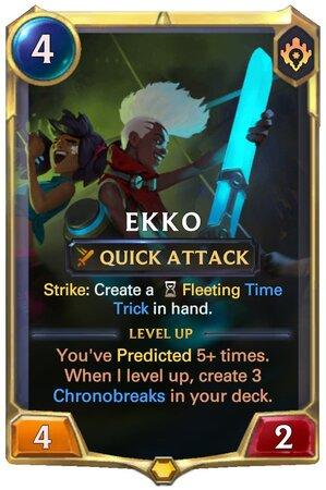 Ekko level 1 (LoR Card)