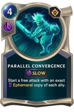 Parallel Convergence (LoR Card)