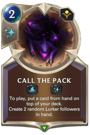 Call the Pack (LoR Card)