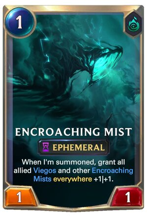Encroaching Mist (LoR Card)