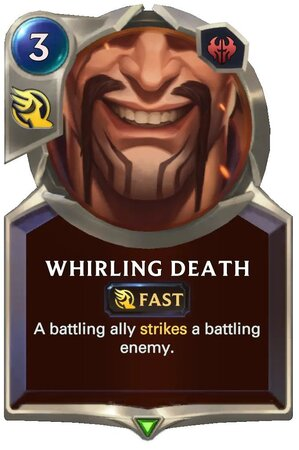 Whirling Death (LoR Card)
