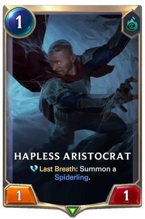 Hapless Aristocrat (LoR Card)