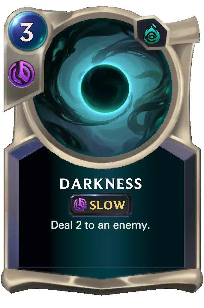 Darkness (LoR card)