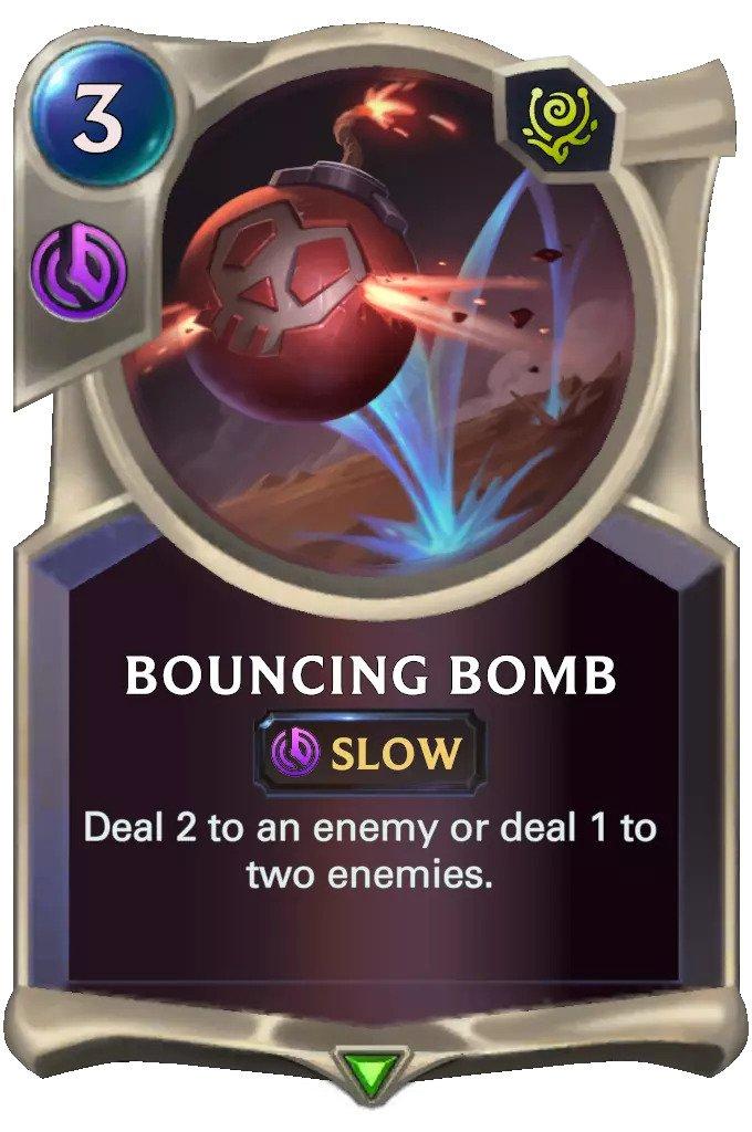 bouncing bomb (lor card)