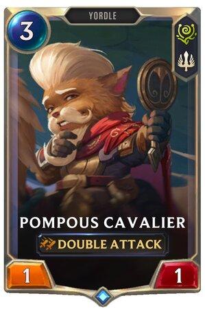 Pompous Cavalier (LoR Card)